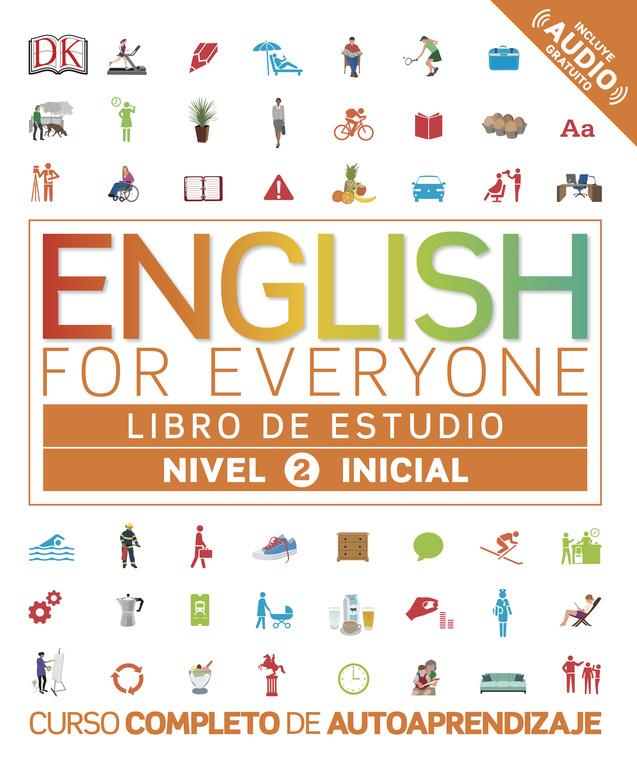 English For Everyone (ed. En Español) Nivel Inicial 2 - Libro De Estudio por Vv.aa.