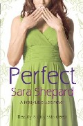 Perfect (pretty Little Liars 3) por Sara Shepard epub