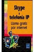Skype Y Telefonia Ip: Llama Gratis Por Internet por Jean-noel Adenrruthy epub