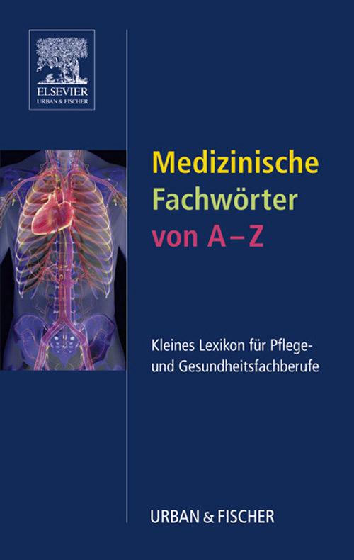 MEDIZINISCHE FACHWÖRTER FÜR PFLEGE UND GESUNDHEITSBERUFE EBOOK ...