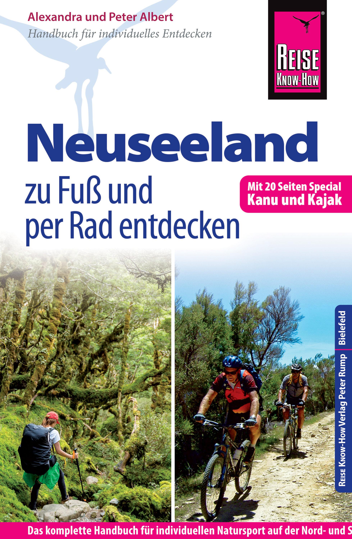 Reise Know-how: Neuseeland Zu Fuss Und Per Rad Entdecken    por Peter Albert, Alexandra Albert epub