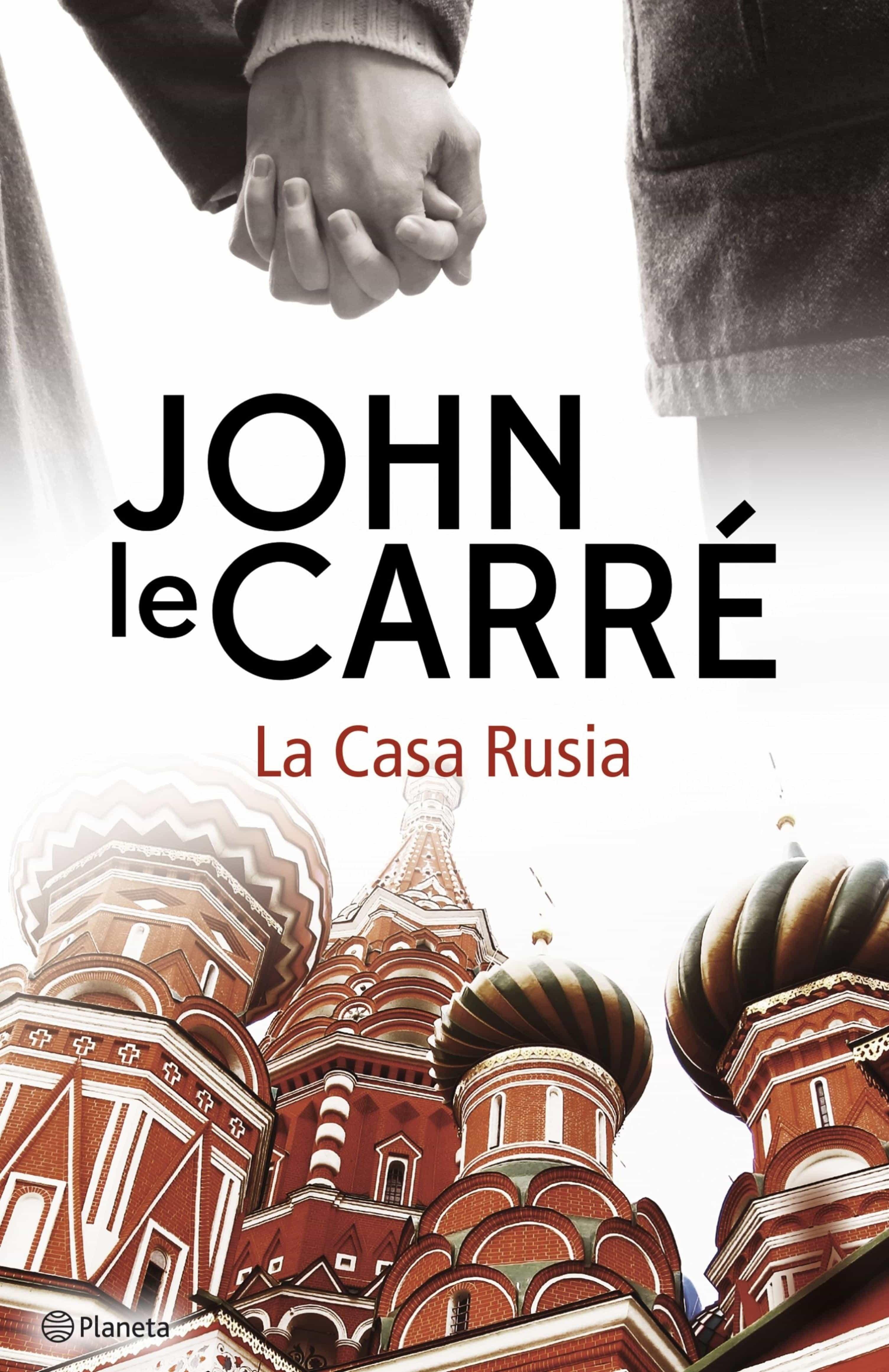 La Casa Rusia   por John Le Carre
