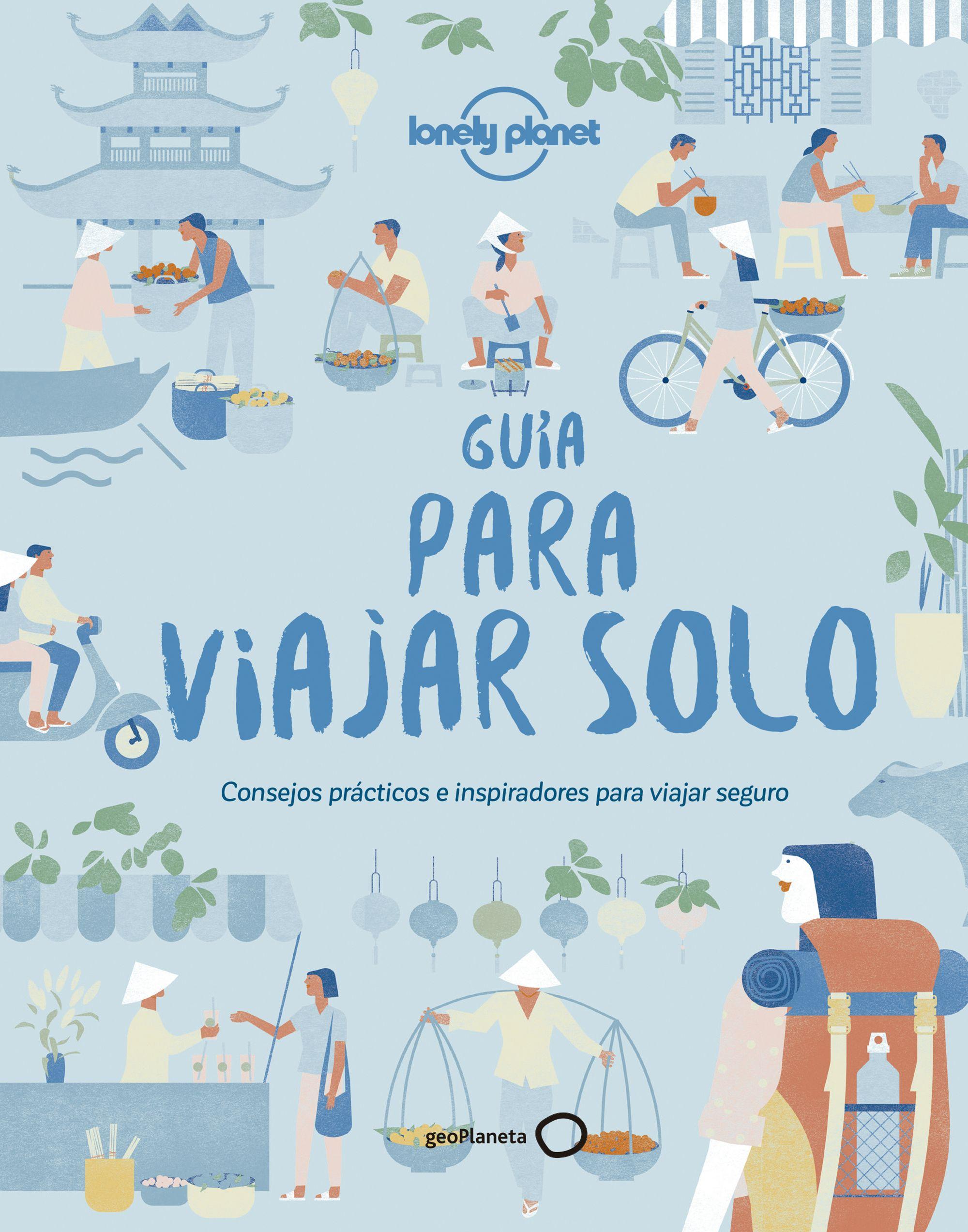Guía Para Viajar Solo 2018 por Vv.aa.