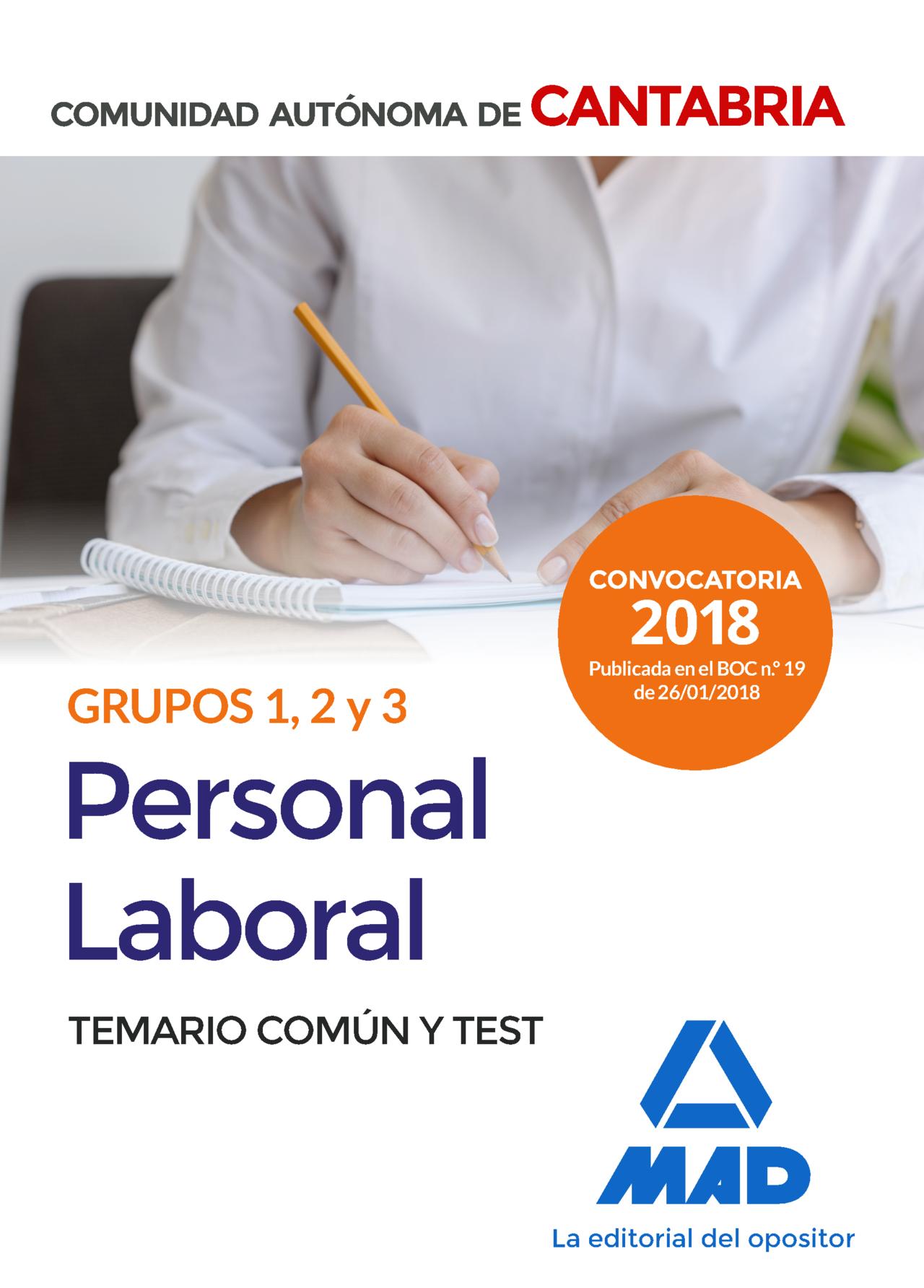 Personal Laboral De La Comunidad Autonoma De Cantabria Grupos 1, 2 Y 3. Temario Comun Y Test por Vv.aa.