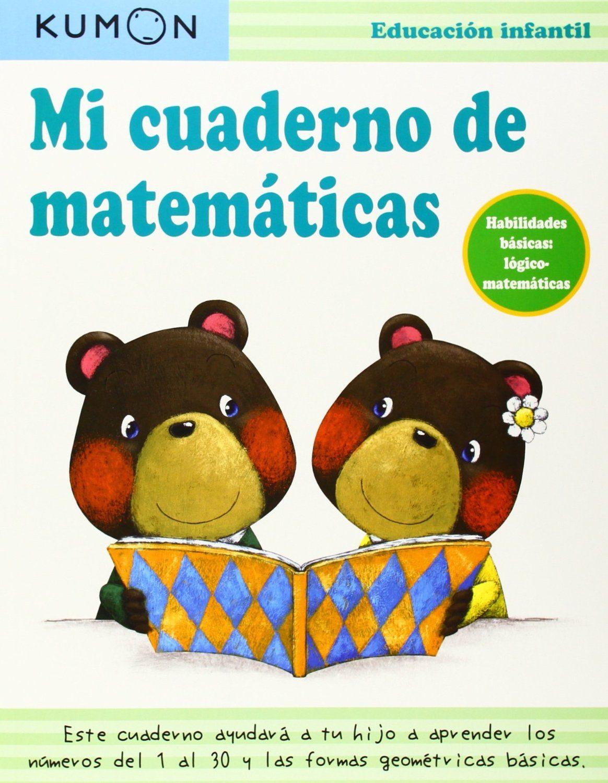 METODO KUMON; MI CUADERNO DE MATEMATICAS | VV.AA. | Comprar libro ...