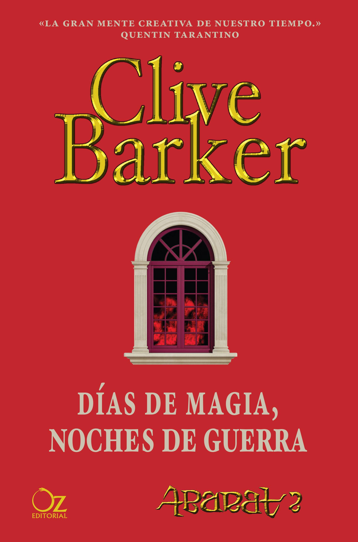 días de magia, noches de guerra (abarat 2)-clive barker-9788416224173
