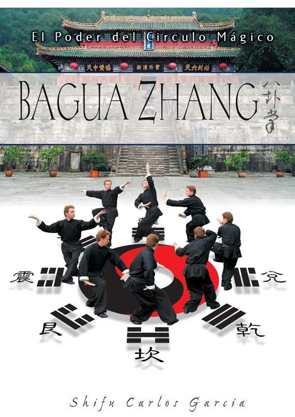 Baguazhang: El Poder Del Circulo Magico por Carlos Garcia Garcia epub