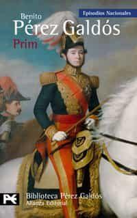 Prim (episodios Nacionales, 39 / Cuarta Serie) por Benito Perez Galdos epub