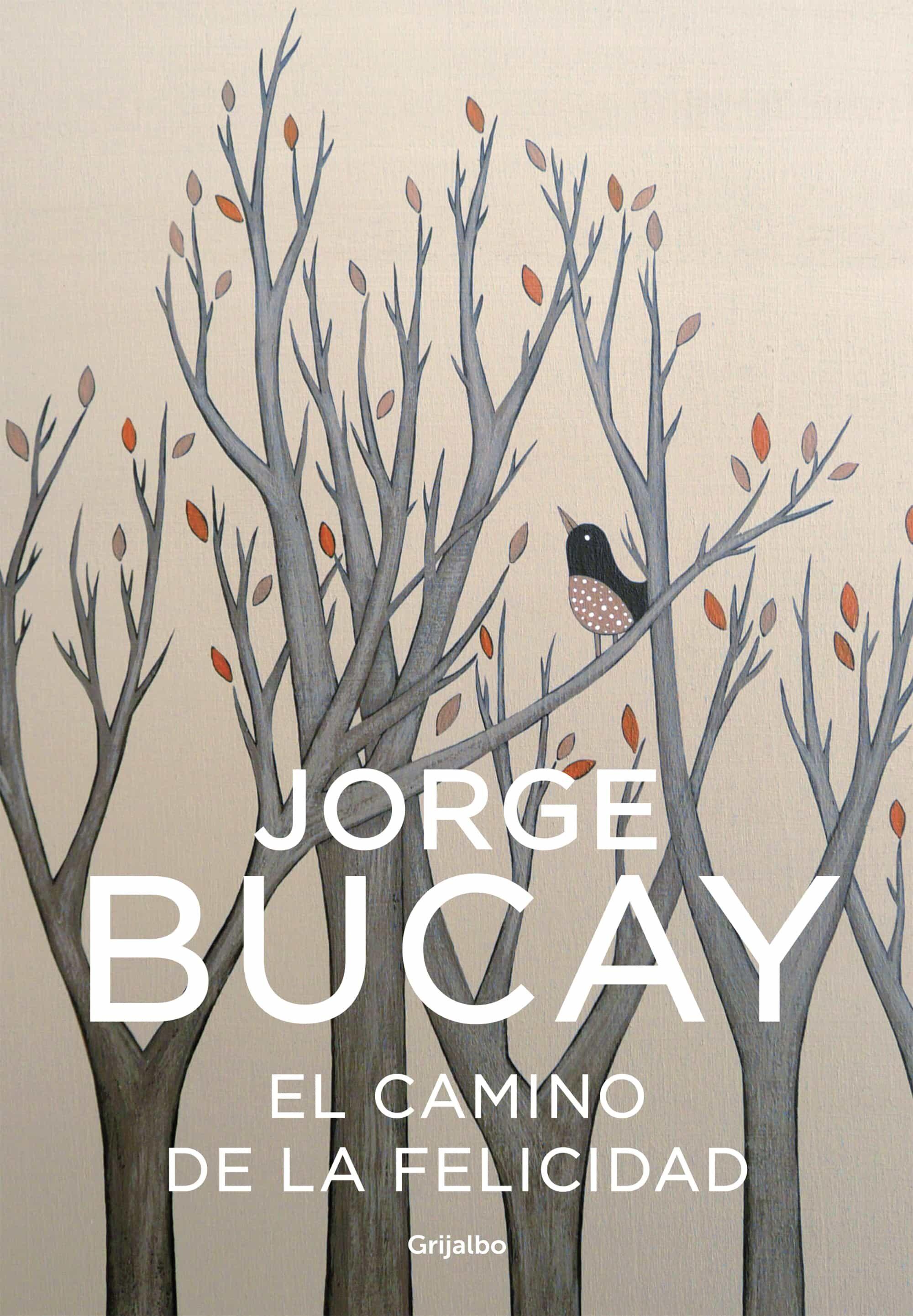 el camino de la felicidad-jorge bucay-9788425338373