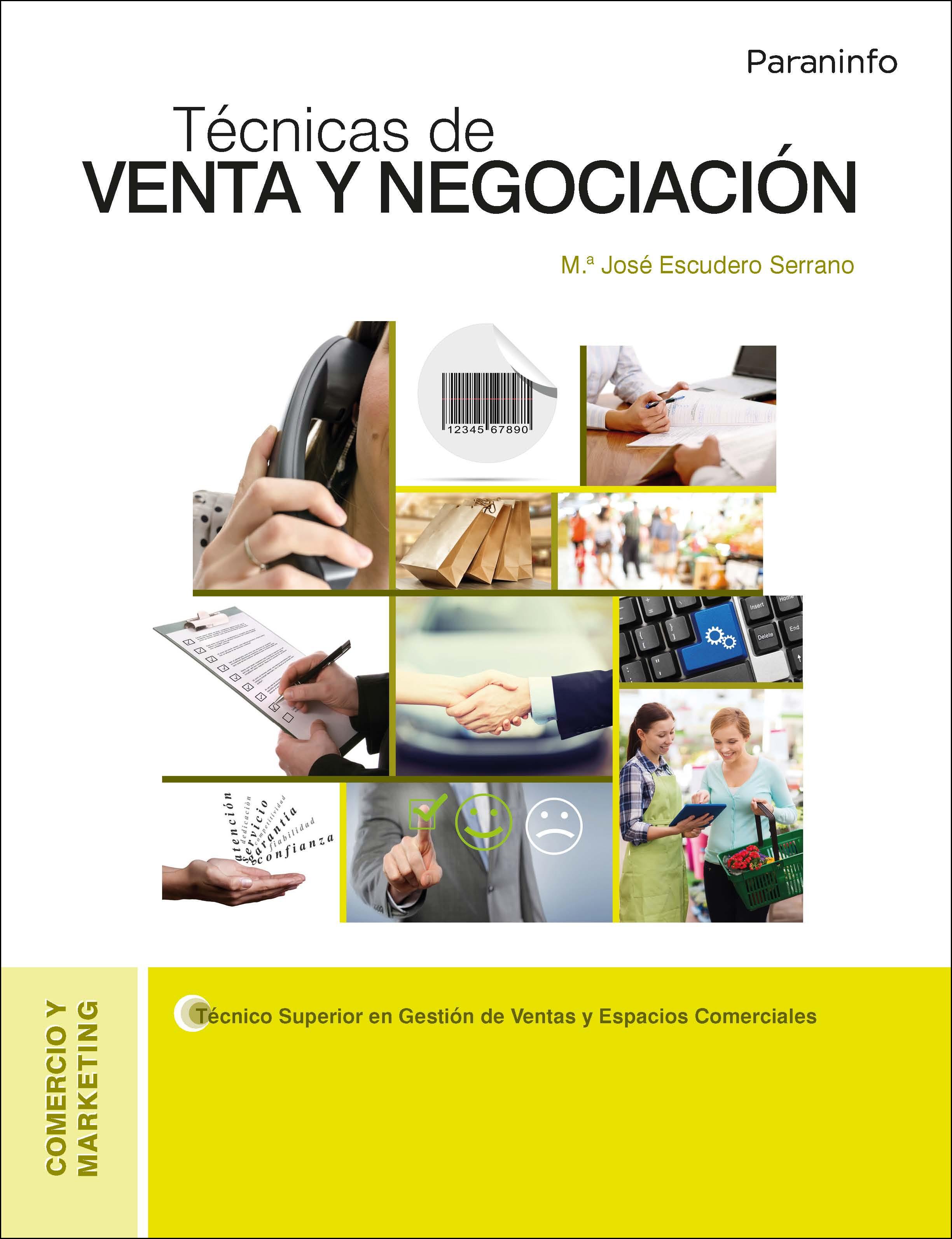 Tecnicas De Venta Y Negociacion por Maria Jose Escudero Serrano