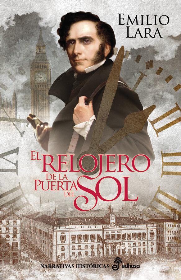 Resultado de imagen de El Relojero de la Puerta del Sol, de Emilio Lara