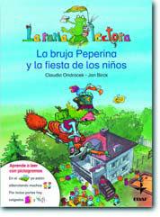 La Bruja Peperina Y La Fiesta De Los Niños (la Rana Lectora: + 5 Años) por Claudia Ondracek Gratis
