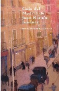 Guia Del Madrid De Juan Ramon Jimenez por Maria Fernandez Berrocal