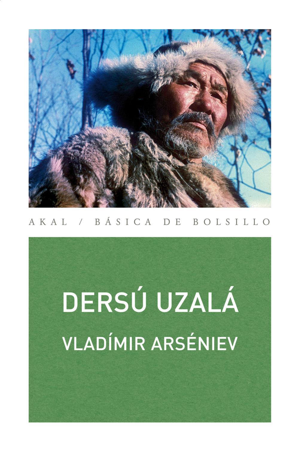 DERSU UZALA | VLADIMIR KLAVDIEVICH ARSENIEV | Comprar libro ...