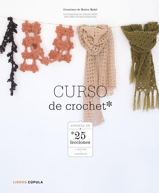 CURSO DE CROCHET | MARION MADEL | Comprar libro 9788448007973
