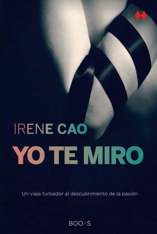 Yo Te Miro (booxs) por Irene Cao epub