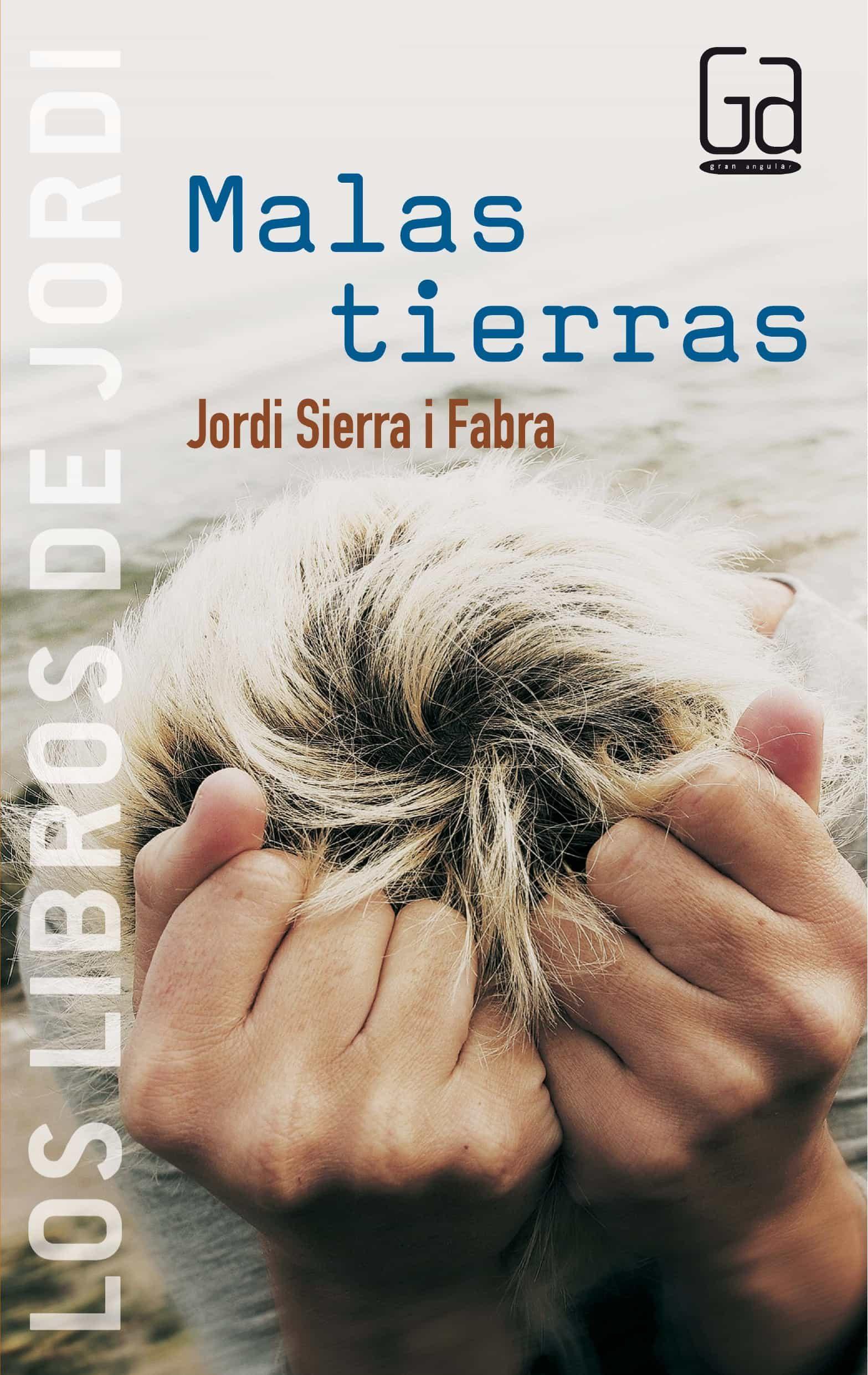 Malas Tierras por Jordi Sierra I Fabra epub