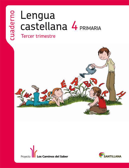cuaderno 3 lengua castellana los caminos saber 2012 4º primaria-9788468009773