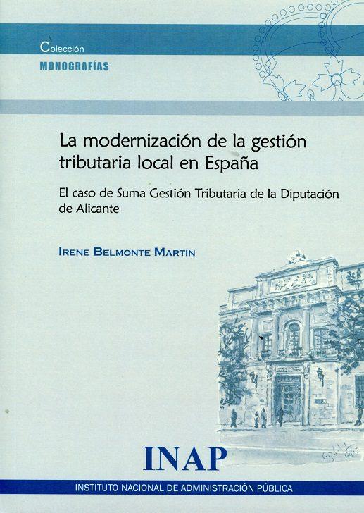 la modernización de la gestión tributaria local en españa-irene belmonte martín-9788473515573
