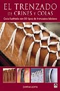 Trenzado De Crines Y Colas: Guia Ilustrada Con 30 Tipos De Trenza Dos Basicos por Charni Lewis