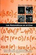 Las Matematicas En El Cine por Alfonso Jesus Poblacion Saez