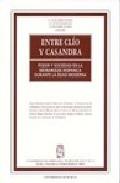Entre Clio Y Casandra: Poder Y Sociedad En La Monarquia Hispanica Durante La Edad Moderna por F.j. Guillamon Alvarez;                                                                                                                                                                                                          J.d. Muñoz Rodriguez;   epub