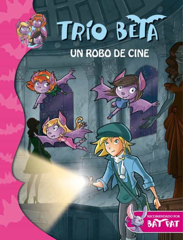 Un robo de cine (Trío Beta 4) (BAT PAT TRIO BETA)
