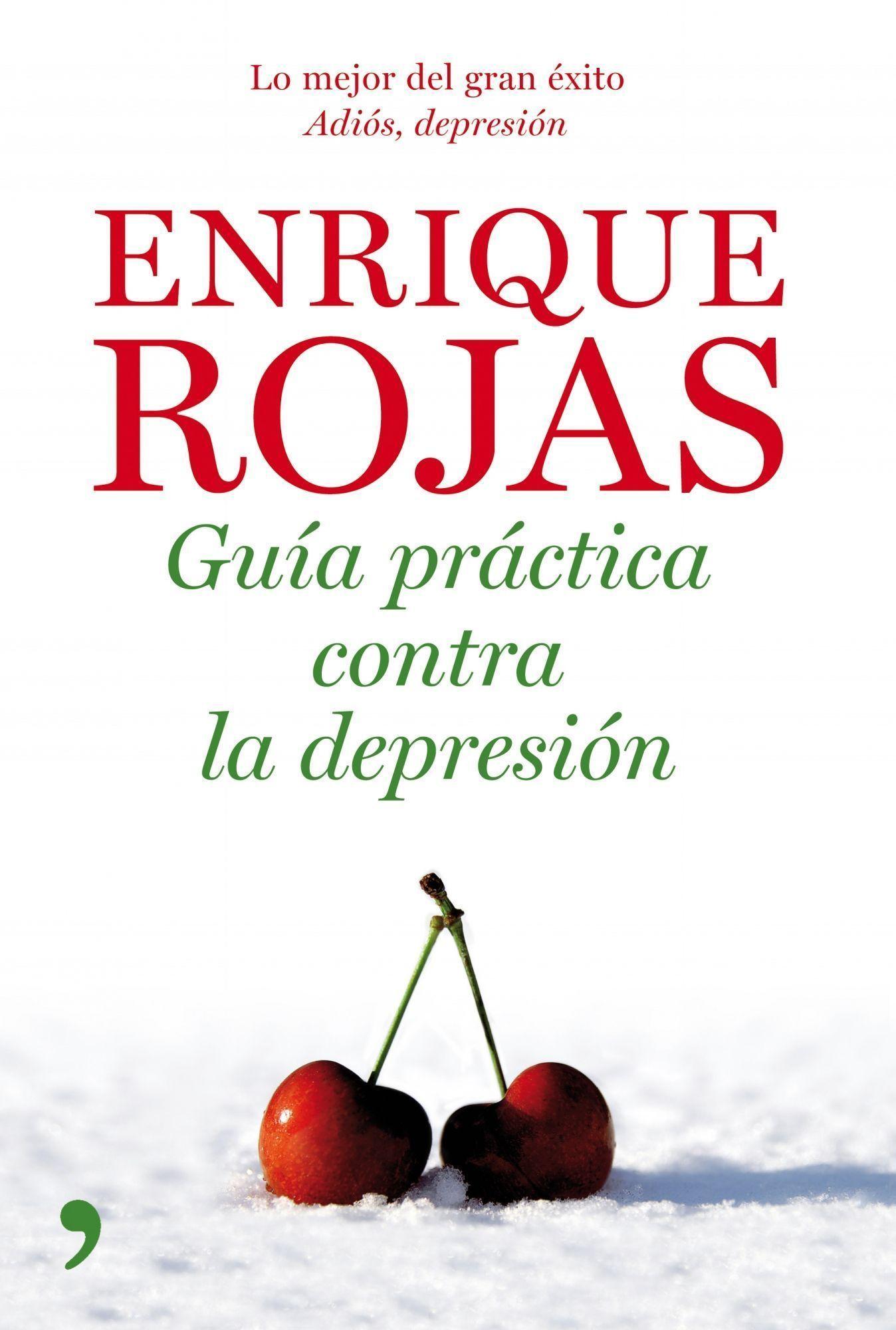 Guia Practica, Adios Depresion. Tipos De Depresion Y Sus Tratamie Ntos por Enrique Rojas