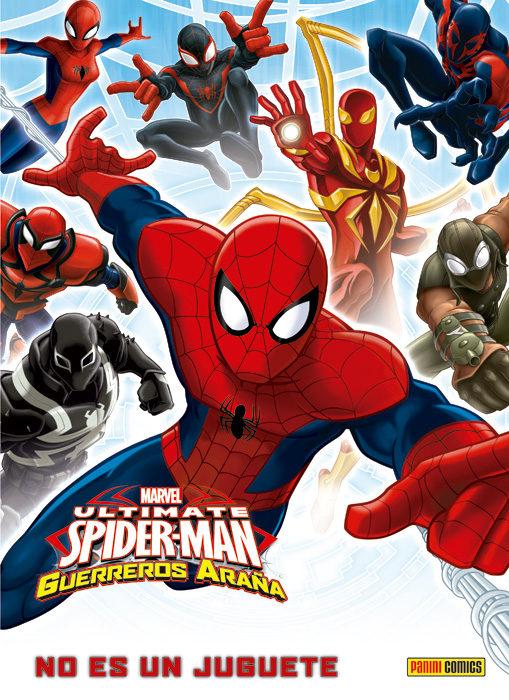 Ultimate Spiderman: Guerreros Araña: No Es Un Juguete Marvel Kids por Joe Caramagna