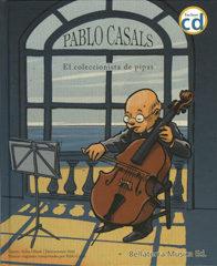Pablo Casals (con Cd) por Anna Obiols