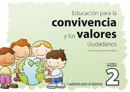 Educacion Para La Convivencia Y Los Valores Ciudadanos 2 Cuaderno Para El Alumno. Educacion Infantil Y Primaria por Vv.aa.