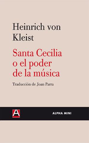 Santa Cecilia O El Poder De La Musica por Heinrich Von Kleist epub