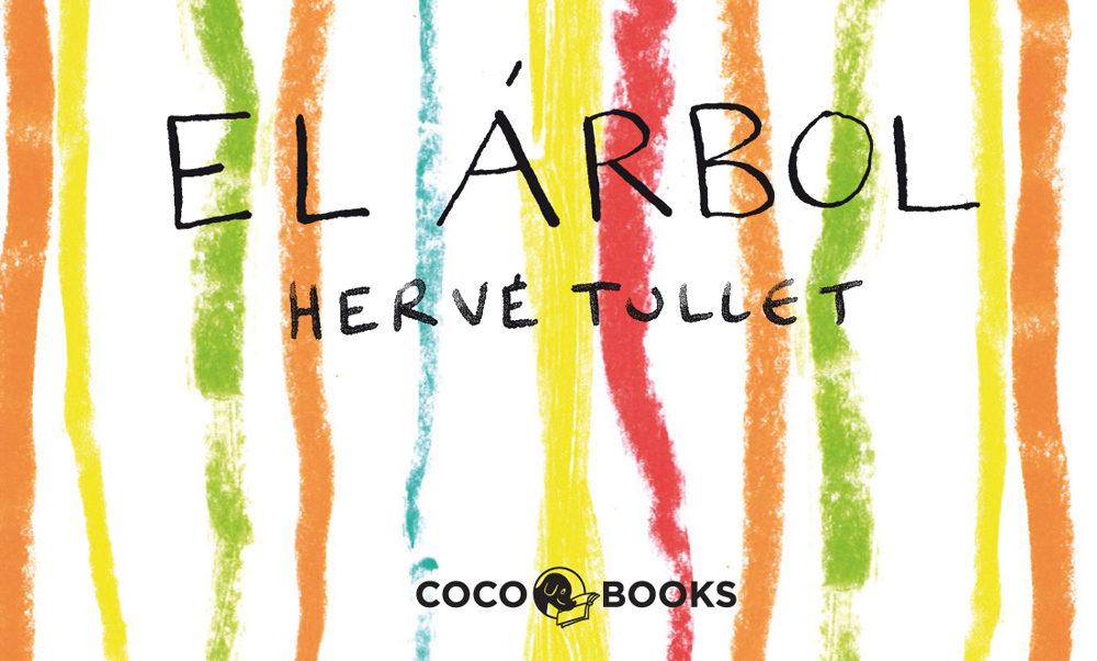 El Arbol por Herve Tullet