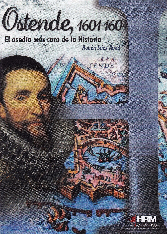 ostende 1601-1604-ruben saez abad-9788494607073