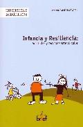 Infancia Y Resiliencia por Amparo Catret Mascarell