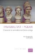 Invisibilitat I Poder: Cares Del Femeni A La Grecia Antiga por Joana Zaragoza epub