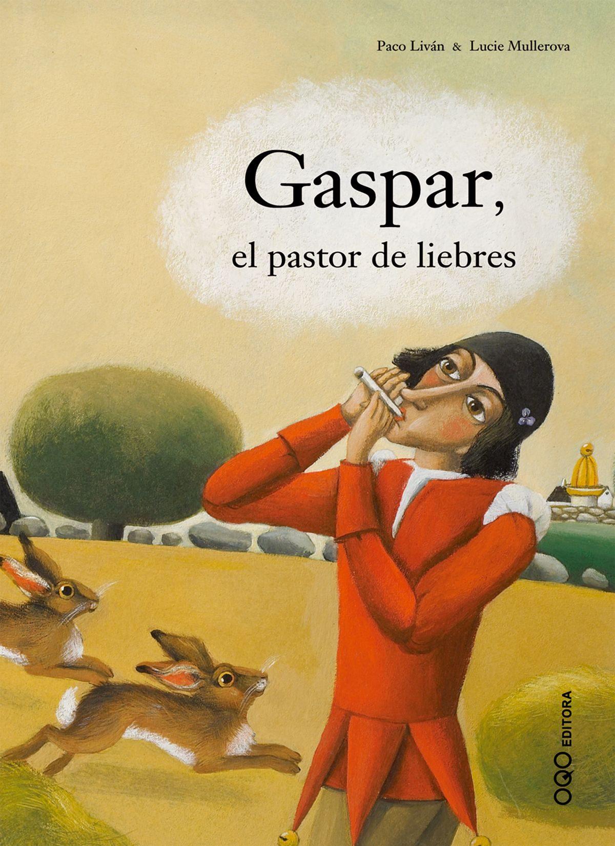 Gaspar, El Pastor De Liebres por Paco Livan Gratis