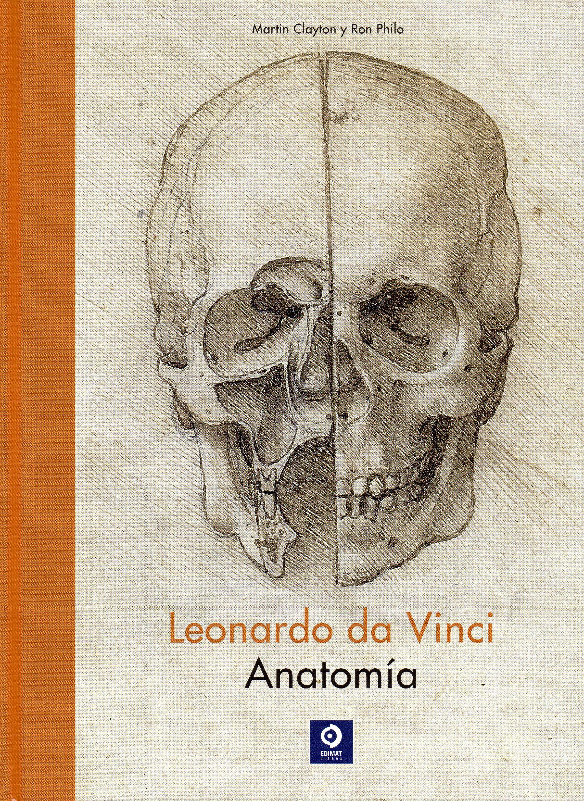 LEONARDO DA VINCI. ANATOMIA | MARTIN CLAYTON | Comprar libro ...