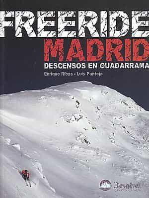 Freeride Madrid: Descensos En Guadarrama por Enrique Rivas epub