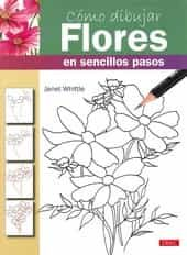 COMO DIBUJAR FLORES EN SENCILLO PASOS   JANET WHITTLE   Comprar ...