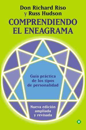 Comprendiendo El Eneagrama: Guia Practica De Los Tipos De Persona Lidad por Russ Hudson;                                                                                    Don Richard Riso