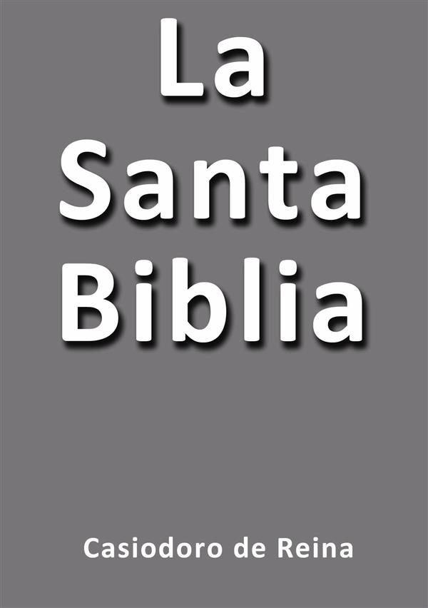Biblia Antigua Version de Casiodoro de Reina 1569