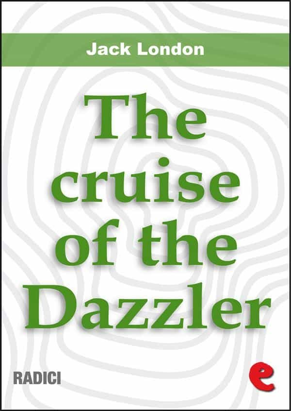 The Cruise Of The Dazzler (Radici)