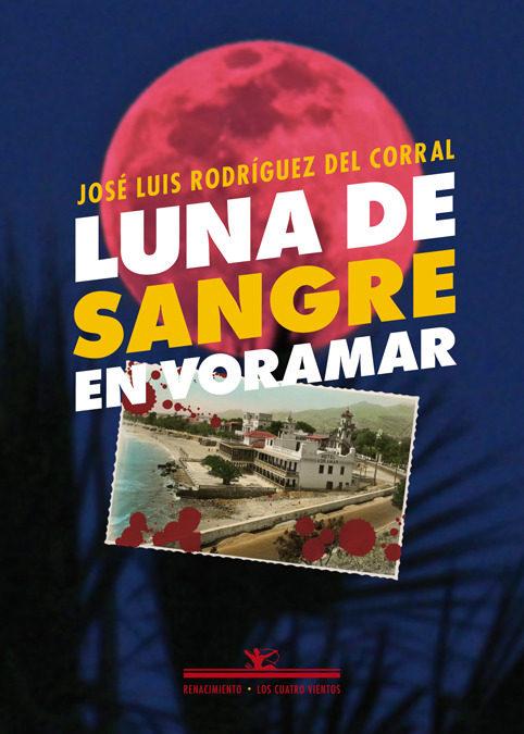 Luna De Sangre En Voramar (Los Cuatro Vientos)