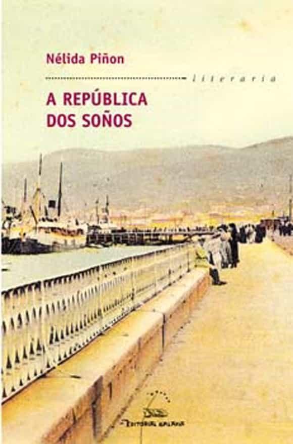 A REPUBLICA DOS SOÑOS