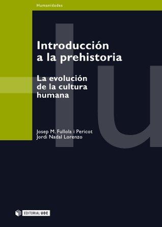 INTRODUCCIÓN A LA PREHISTORIA (EBOOK)
