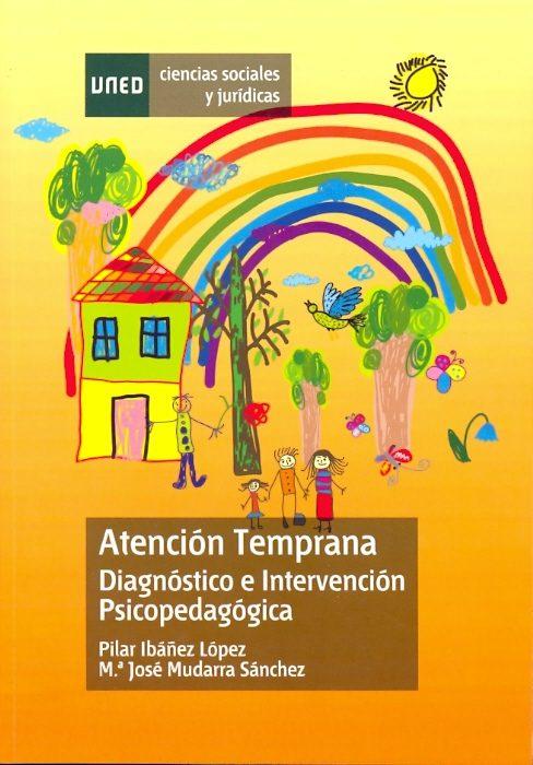 ATENCIÓN TEMPRANA. DIAGNÓSTICOE INTERVENCIÓN PSICOPEDAGÓGICA (EBOOK)