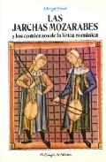 LAS JARCHAS MOZARABES Y LOS COMIENZOS DE LA LIRICA ROMANICA
