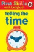 Telling The Time (first Skills With Ladybird) por Lesley Clark epub