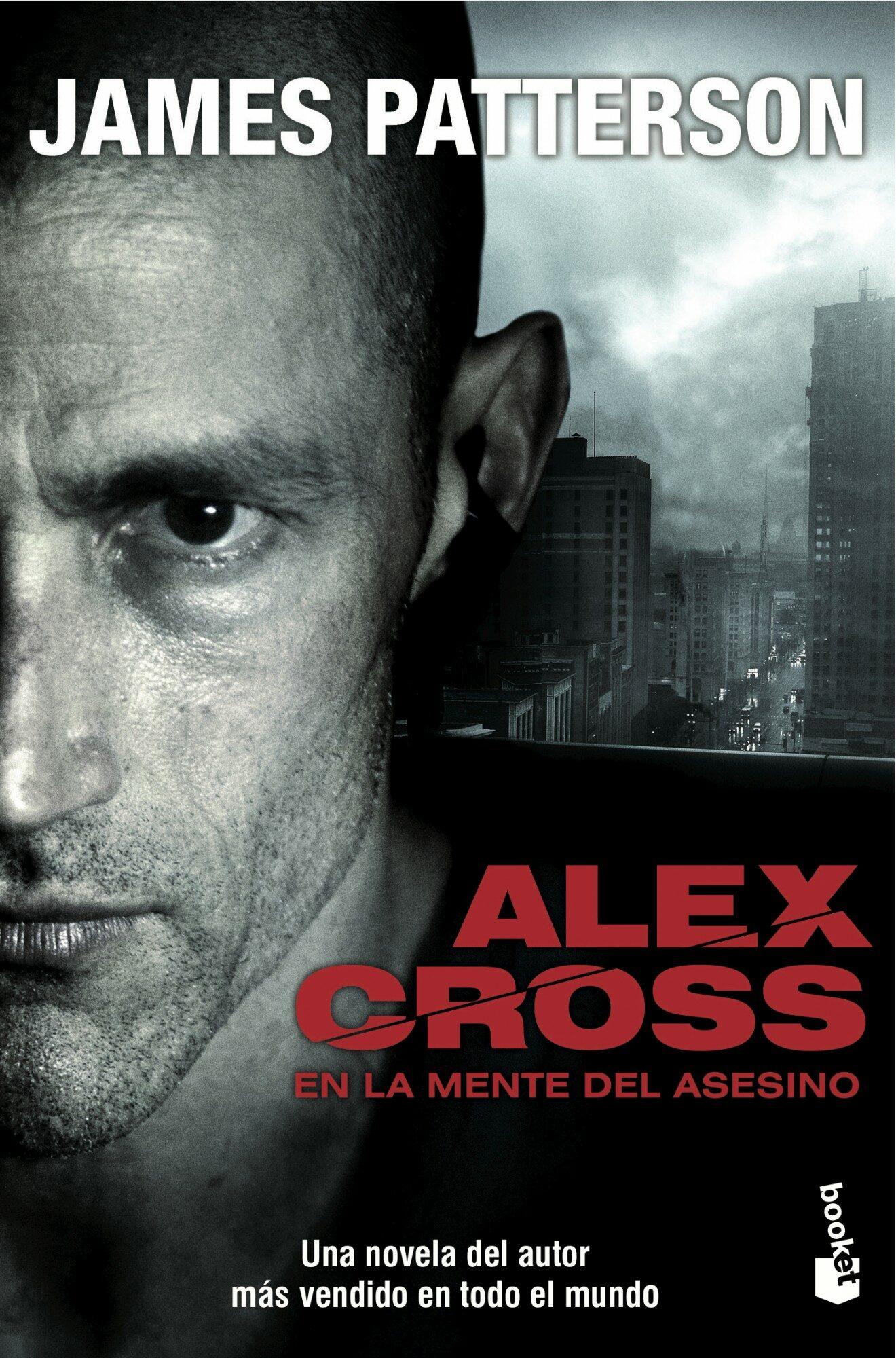 Alex Cross: En La Mente Del Asesino por James Patterson